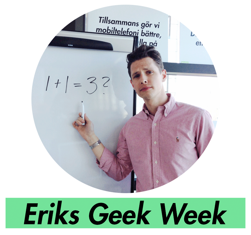Eriks geek week del 2